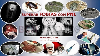 Superar fobias con pnl - video curso online