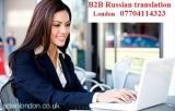 B2B Russian translator London Business & Media Central London (Central London) City of Westminster