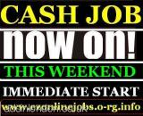 Weekend CASH Jobs (Apply Immediately) (London, Grt London, UK) All London