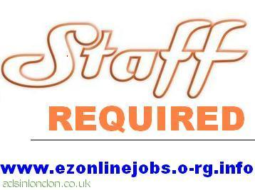 FULL & PART TIME STAFF REQUIRED