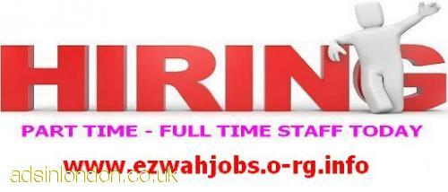 Urgent part-time / full-time staff needed.