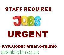 Staff Required (10  X  Vacancies. )