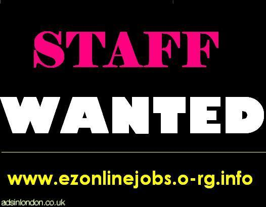 Jobs Start Today, Staff Required.