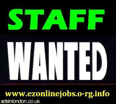Staff Needed - Full Time / Part Time.