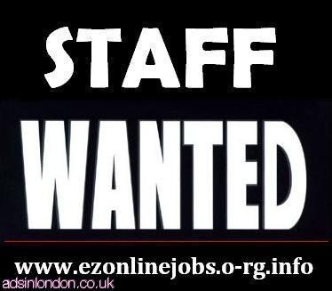 URGENT Staff Wanted, CASH In Hand.