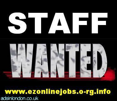 Urgent Full and Part Time Staff Required.