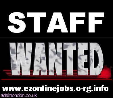 Full and Part Time Staff Needed Urgently