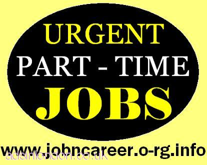 (Part Time Staff Required) Best Cash Jobs