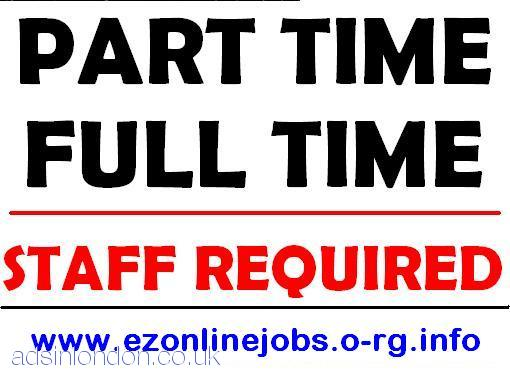 2 x Staff Wanted, Full Time and Part Time.