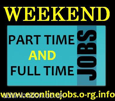 WEEKEND Jobs (Staff Required Immediately)