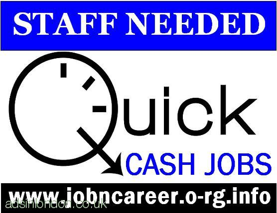 QUICK Cash Jobs, Weekend Staff Needed.