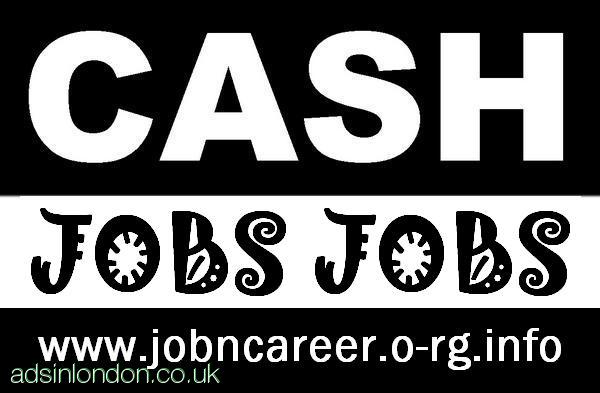 Cash Jobs Available, Immediate Starts.