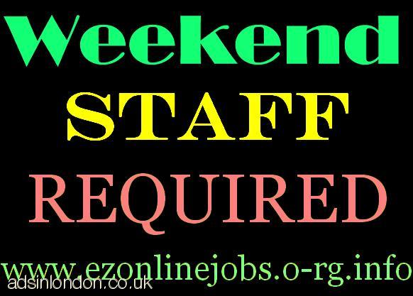 Required WEEKEND Staff, Cash Job! High Pay.