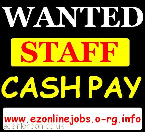 10 X Staff Required (Urgent Cash Positions)