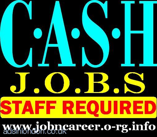 NEW Cash Jobs (Part Time Staff Wanted)