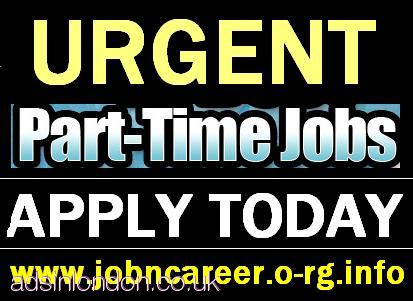 PART TIME JOBS AVAILABLE URGENTLY