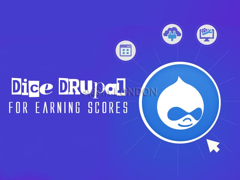 Dice Drupal for Earning Scores - Auxesis Infotech