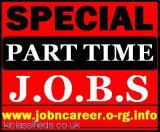 2 x Special Part Time Jobs (Staff Required) London