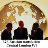 B2B Russian translation London. Central London, Mayfair, Westminster