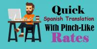 Quick Spanish Translation with Pinch-Like Rates