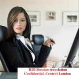 B2B Russian translator London Business & Media Central London