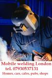 Mobile welder London  T  07930537131 East London, North London