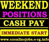 Weekend Pt & Ft Jobs, Immediate Start
