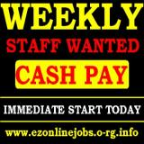 Required Ft & Pt Staff, Weekly CASH Pay