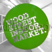 Wood Street Indoor Market open weekly Tues - Saturday E17