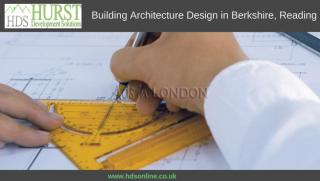 Building Architecture Design in Berkshire, Reading